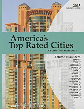 America's Top-Rated Cities, 2013: Vol. 1 - South 9781619251212