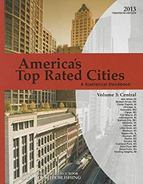 America's Top-Rated Cities, 2013: Vol. 3 - Central 9781619251236