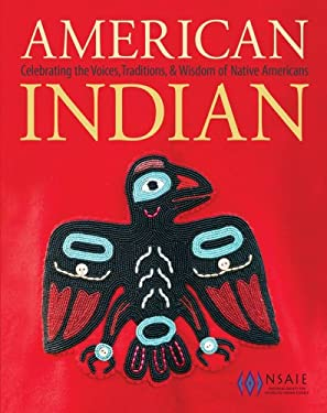 American Indian: Celebrating the Traditions and Arts of Native Americans 9781616283988
