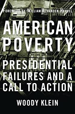 American Poverty: Presidential Failures and a Call to Action 9781612341941