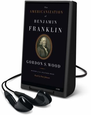 Americanization of Benjamin Franklin 9781616374129