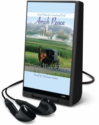 Amish Peace: Simple Wisdom for a Complicated World [With Earbuds] 9781616578442