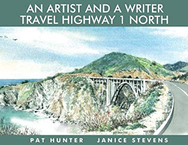 An Artist and a Writer Travel Highway 1 North 9781610350532