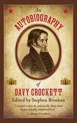 An Autobiography of Davy Crockett 9781616084004