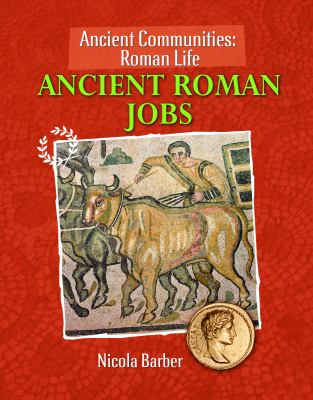 Ancient Roman Jobs 9781615323173