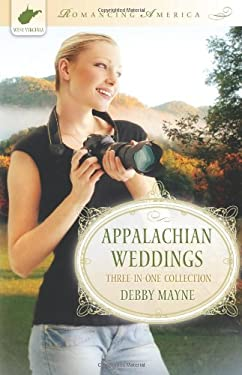Appalachian Weddings: Three-In-One Collection 9781616264765