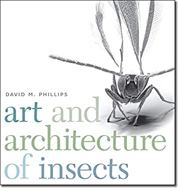 Art and Architecture of Insects 9781611685329