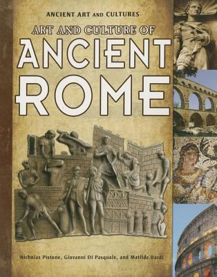 Art and Culture of Ancient Rome 9781615328857