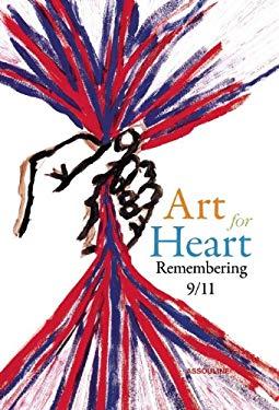 Art for Heart: Remembering 9/11 9781614280323