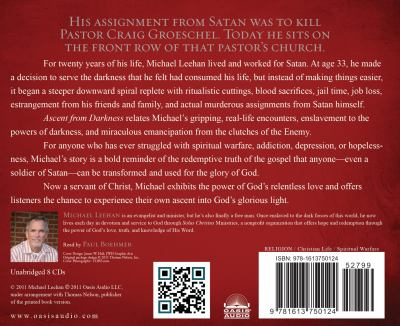 Ascent from Darkness: How Satan's Soldier Became God's Warrior 9781613750124
