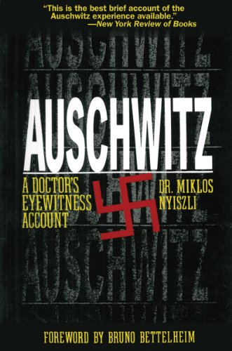 Auschwitz: A Doctor's Eyewitness Account 9781611450118
