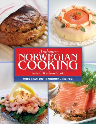 Authentic Norwegian Cooking 9781616082178