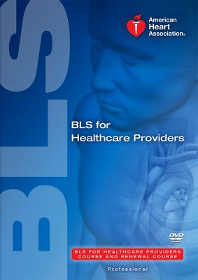BLS for Healthcare Providers Course and Renewal Course DVD 9781616690366