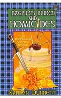 Bagpipes, Brides and Homicide: A Liss Maccrimmon Mystery 9781611734881