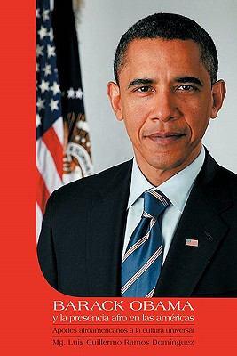 Barack Obama y La Presencia Afro En Las Americas 9781617642609