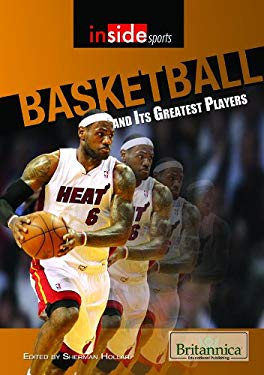 Basketball and Its Greatest Players 9781615305094