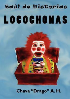 Baul de Historias Locochonas 9781611969580