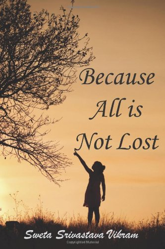 Because All Is Not Lost: Verse on Grief 9781615990467