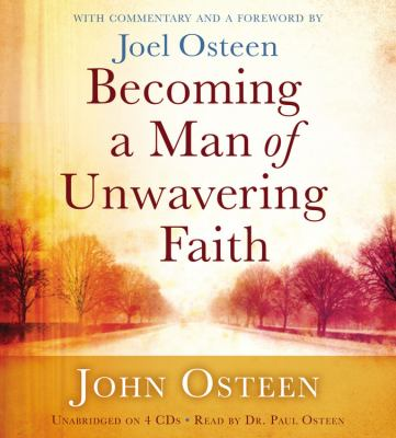Becoming a Man of Unwavering Faith 9781611138092