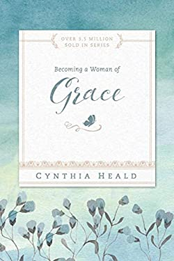 Becoming a Woman of Grace 9781615210220