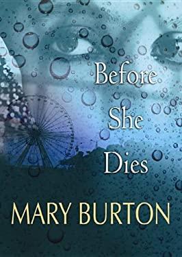 Before She Dies 9781611733716