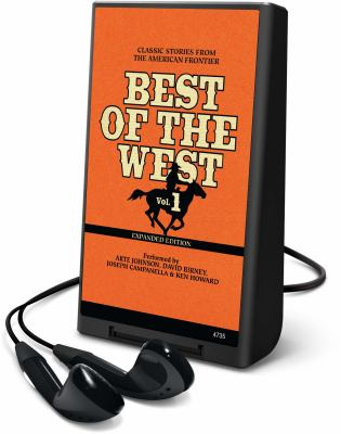 Best of the West, Volume 1: Classic Stories from the American Frontier [With Earbuds] 9781615456246