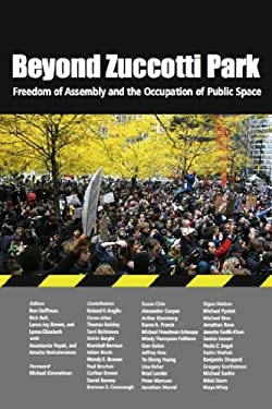 Beyond Zuccotti Park: Freedom of Assembly and the Occupation of Public Space 9781613320099