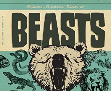 Biggest, Baddest Book of Beasts 9781617834042