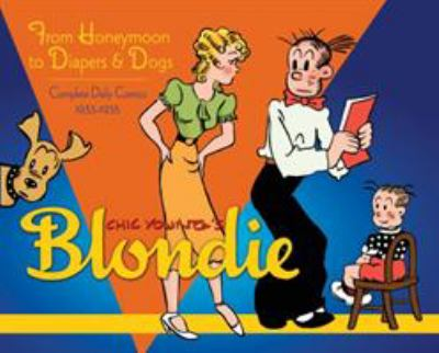 Blondie Volume 2: From Honeymoon to Diapers & Dogs Complete Daily Comics 1933-35 9781613771020