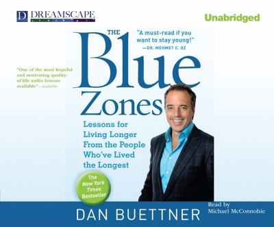 The Blue Zones: Lessons for Living Longer from the People Who've Lived the Longest 9781611200027