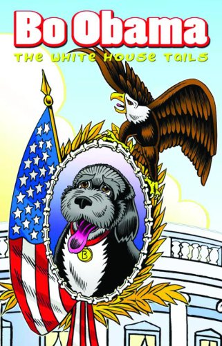 Bo Obama: The White House Tails 9781616239251
