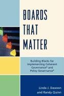 Boards That Matter: Building Blocks for Implementing Coherent Governance and Policy Governance 9781610483193