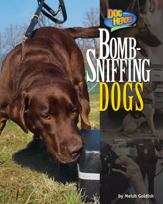 Bomb-Sniffing Dogs 9781617724558