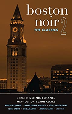 Boston Noir 2: The Classics 9781617751363