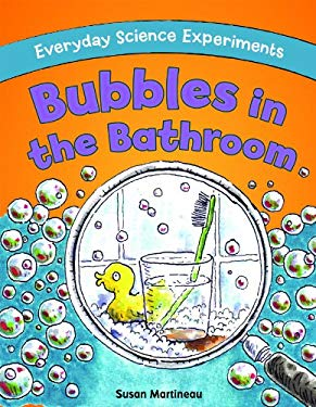 Bubbles in the Bathroom 9781615334094