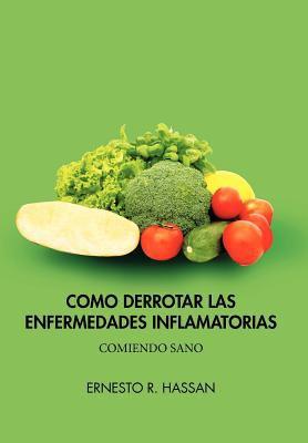 Como Derrotar Las Enfermedades Inflamatorias 9781617648373