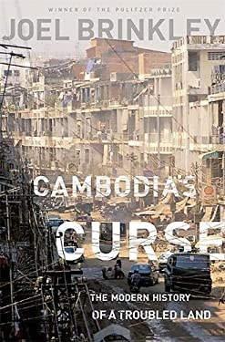 Cambodia's Curse: The Modern History of a Troubled Land 9781610391832