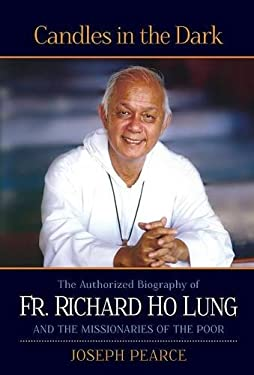 Candles in the Dark: The Fr. Ho Lung Biography 9781618903983