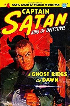 Captain Satan #4: A Ghost Rides the Dawn