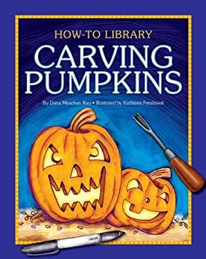 Carving Pumpkins 9781610804707