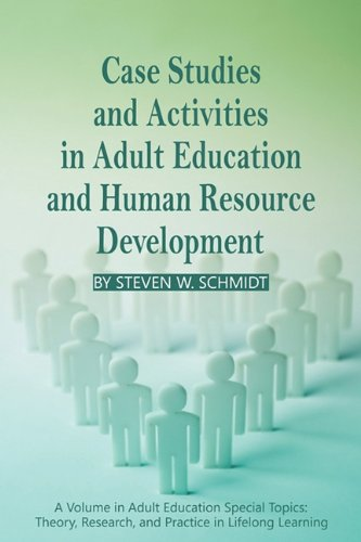 Case Studies and Activities in Adult Education and Human Resource Development (PB) 9781617350733