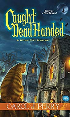 Caught Dead Handed (A Witch City Mystery)