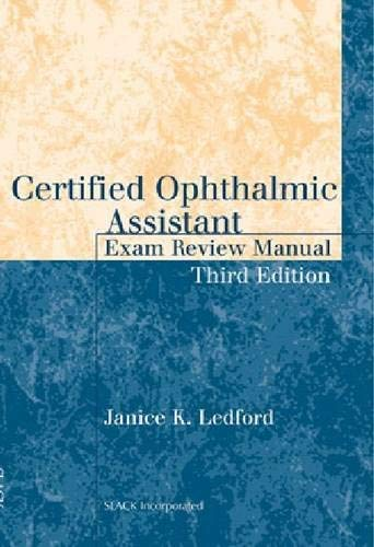 Certified Ophthalmic Assistant Exam Review Manual 9781617110580