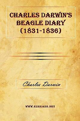 Charles Darwin's Beagle Diary (1831-1836) 9781615340521