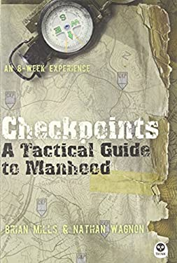 Checkpoints: A Tactical Guide to Manhood 9781612911229