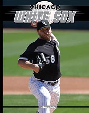 Chicago White Sox 9781617140396