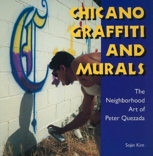 Chicano Graffiti and Murals: The Neighborhood Art of Peter Quezada 9781617030666