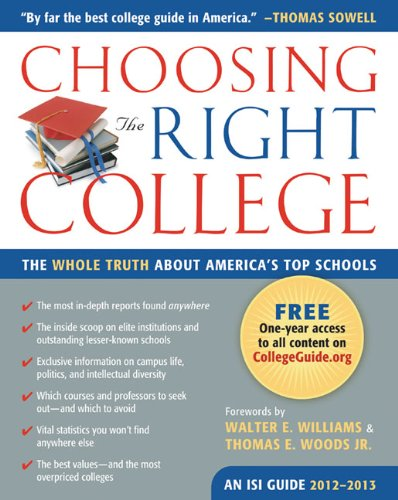 Choosing the Right College 2012-13: The Whole Truth about America's Top Schools 9781610170055