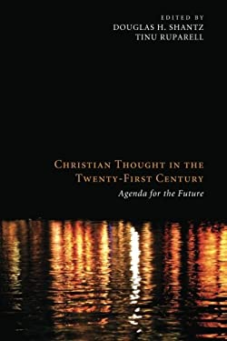 Christian Thought in the Twenty-First Century: Agenda for the Future