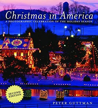 Christmas in America: A Photographic Celebration of the Holiday Season 9781616080969